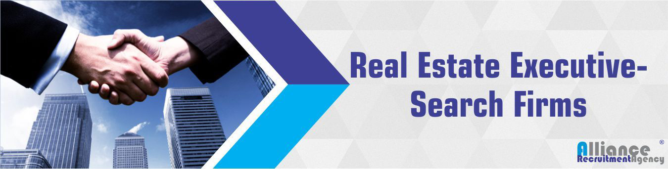 Real Estate Executive Search Firms - Alliance Recruitment Agency