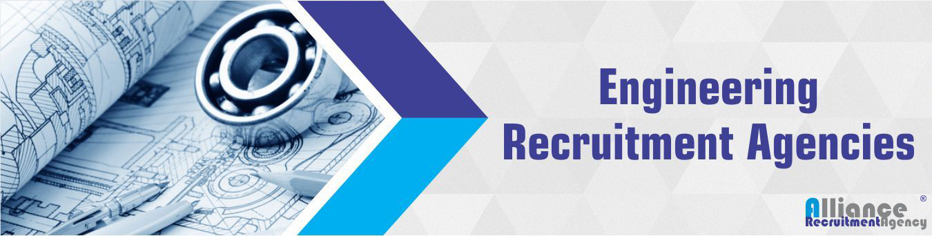 Engineering Recruitment Agencies - Alliance Recruitment Agency