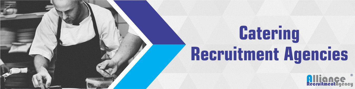Catering Recruitment Agencies - Alliance Recruitment Agencies