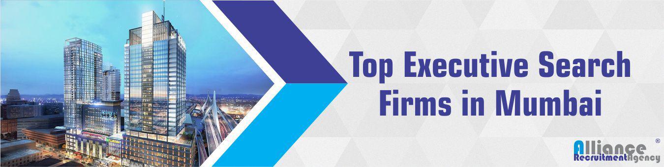 Top Executive Search Firms In Mumbai - Alliance Recruitment Agency