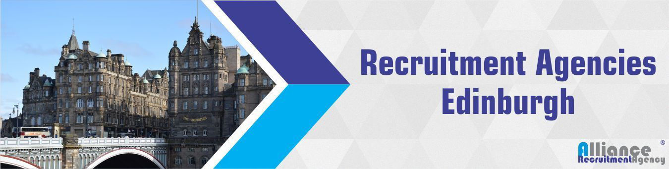 Recruitment Agencies Edinburgh - Alliance Recruitment Agency