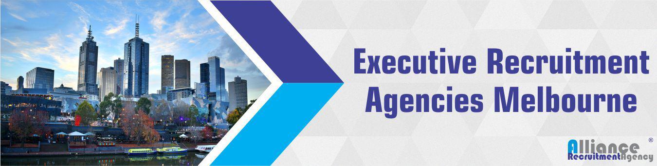 Executive Recruitment Agencies Melbourne - Alliance Recruitment Agency