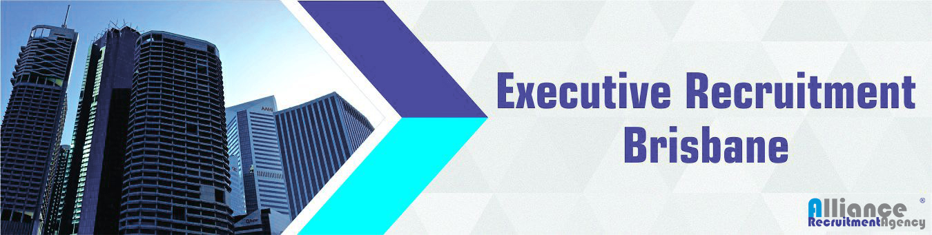 Executive Recruitment Brisbane - Alliance Recruitment Agency