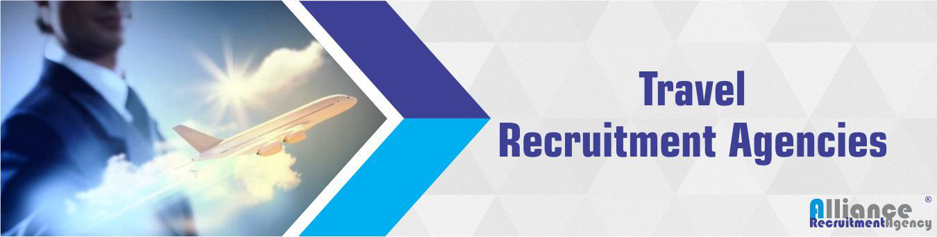 Travel Recruitment Agencies - Alliance Recruitment Agency