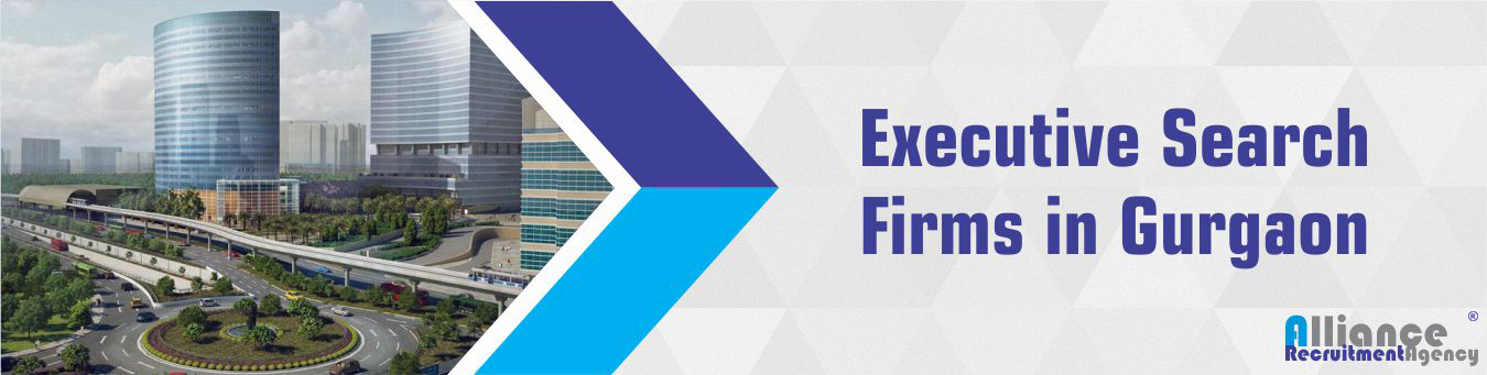Executive Search Firms in Gurgaon -  Alliance Recruitment Agency
