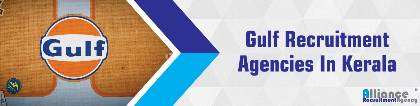 Gulf Recruitment Agencies In Kerala