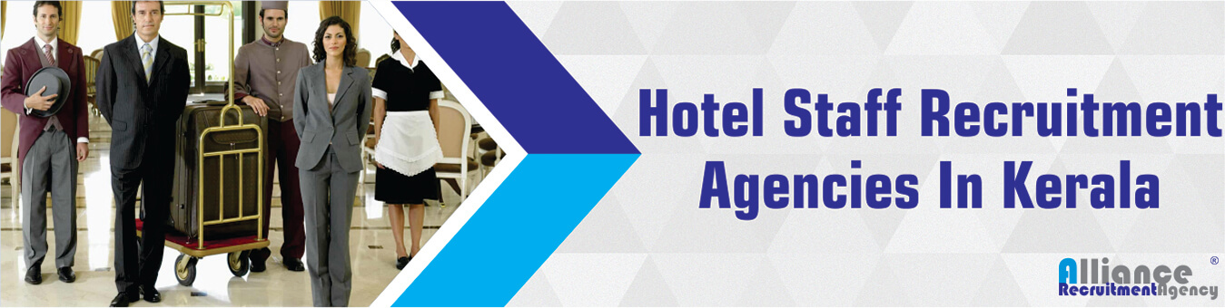 Hotel Staff Recruitment Agencies In Kerala