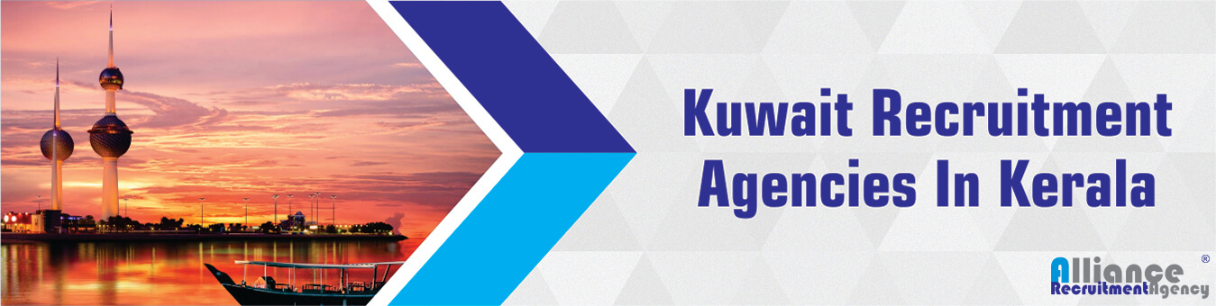 Kuwait Recruitment Agencies In Kerala