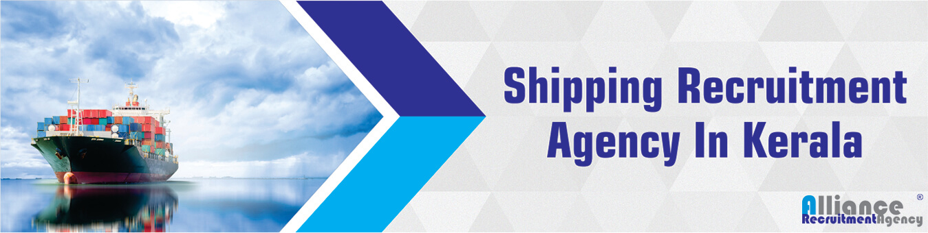 Shipping Recruitment Agency In Kerala