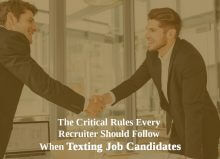Critical Recruiter Rules