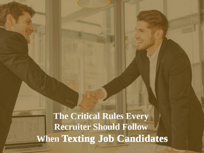 Critical Recruiter Rules