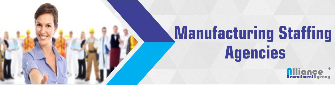 Manufacturing Staffing Agencies