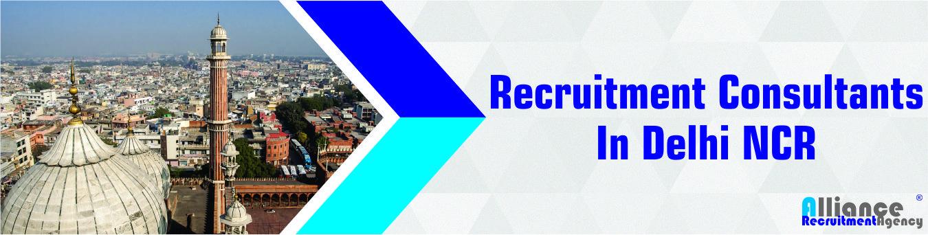 recruitment consultants in delhi ncr